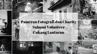 Pameran Fotografi dan Charity Sabumi Volunteer Cukang Lantaran