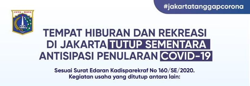 Tempat Hiburan dan Rekreasi Jakarta Ditutup Sementara