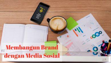 Membangun brand dengan media sosial
