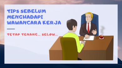 Tips sebelum menghadapi wawancara kerja