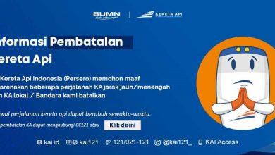 PT Kereta Api Indonesia Melakukan Pembatalan Perjalanan Hingga 30 Juni 2020