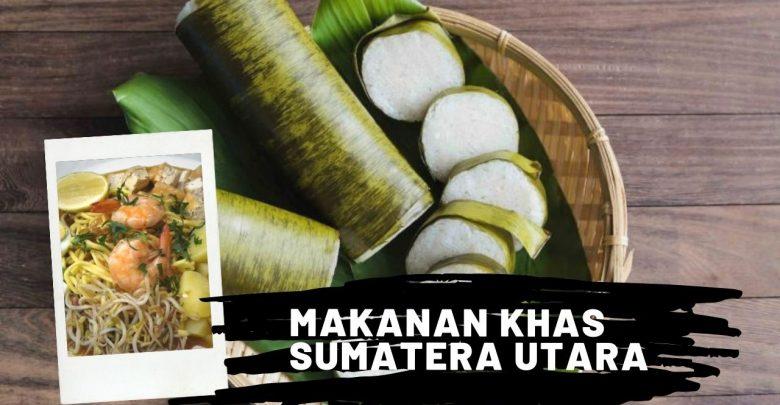 Makanan Khas Sumatera Utara
