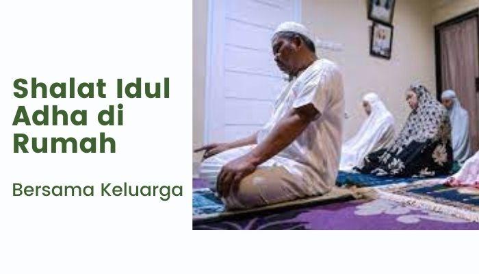 Cara Shalat Idul Adha di Rumah Saja
